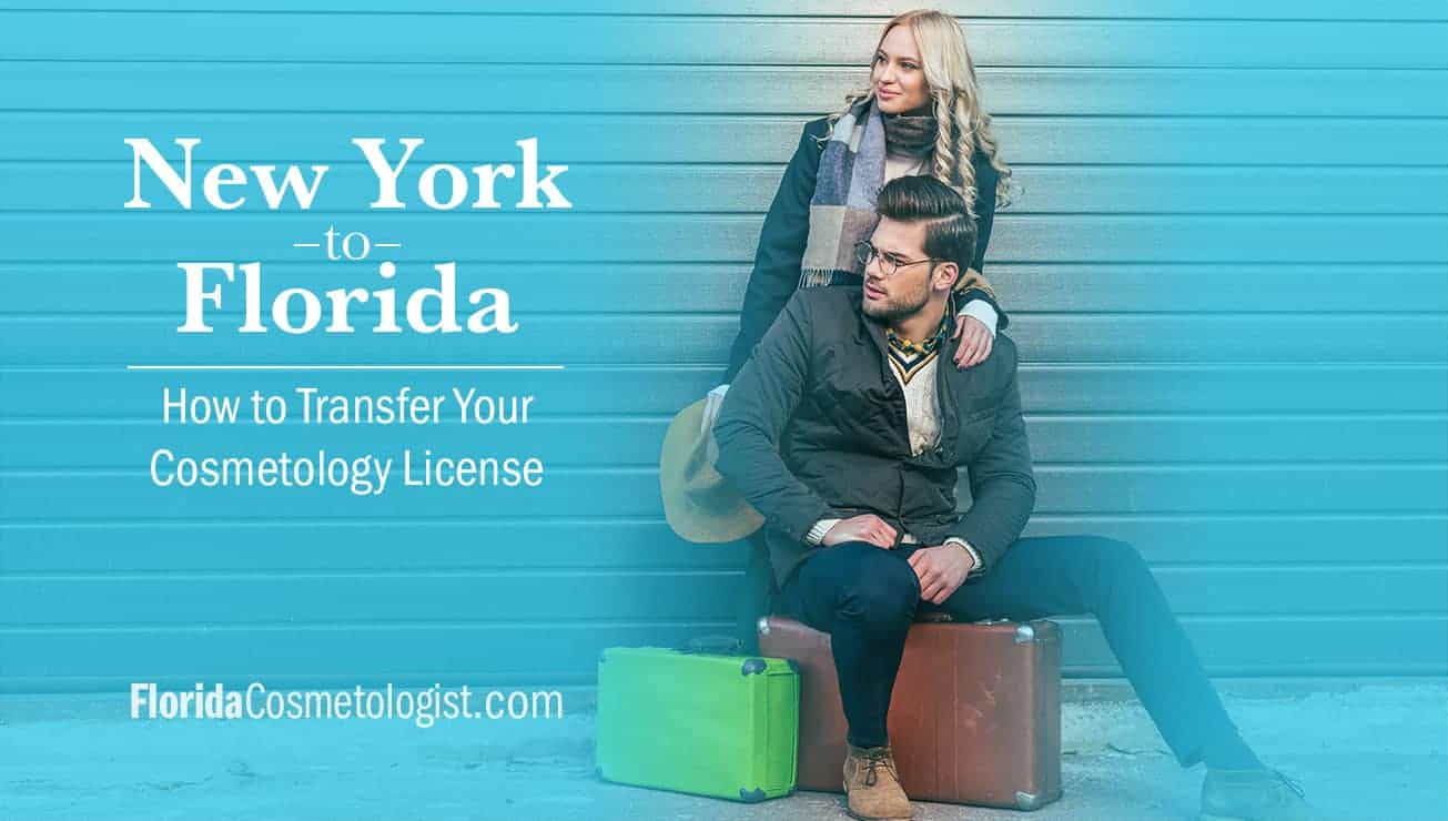 transfer cosmetology license from new york to florida